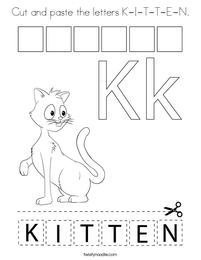 Cut and paste the letters K-I-T-T-E-N. Coloring Page