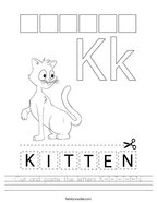 Cut and paste the letters K-I-T-T-E-N Handwriting Sheet