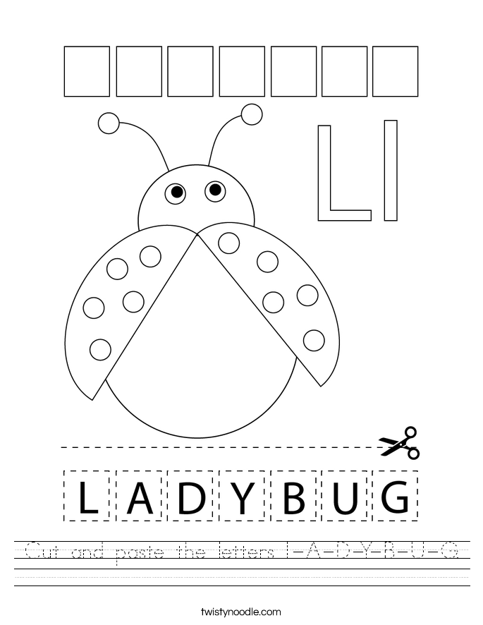 Cut and paste the letters L-A-D-Y-B-U-G. Worksheet
