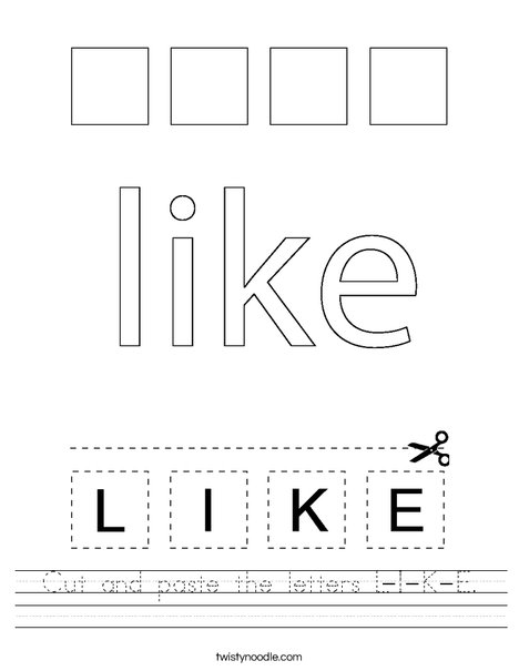 Cut and paste the letters L-I-K-E. Worksheet