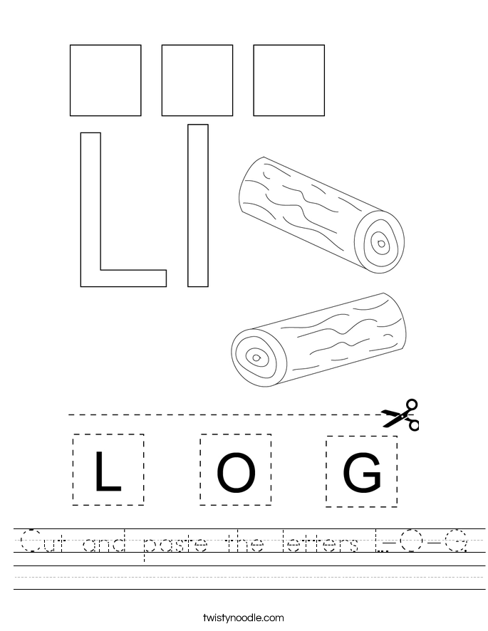 Cut and paste the letters L-O-G. Worksheet