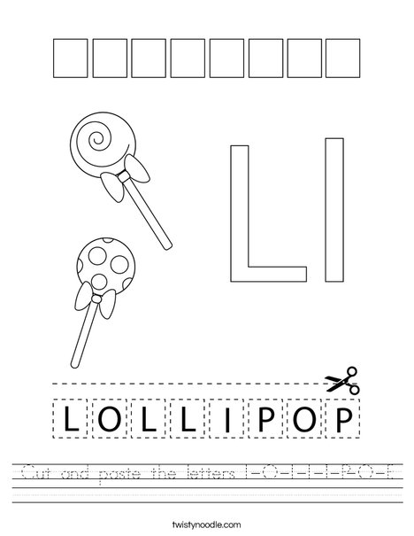 Cut and paste the letters L-O-L-L-I-P-O-P. Worksheet