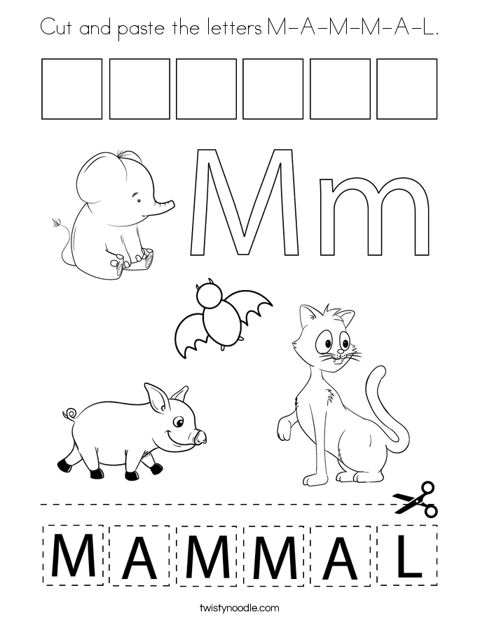 Cut and paste the letters M-A-M-M-A-L. Coloring Page