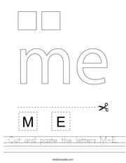 Cut and paste the letters M-E Handwriting Sheet