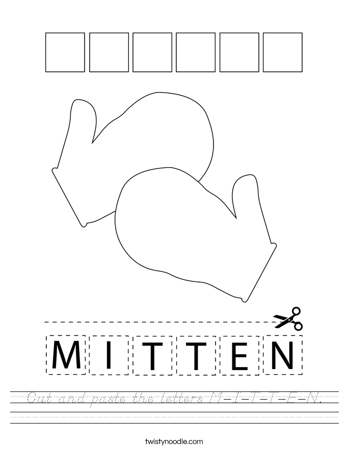 Cut and paste the letters M-I-T-T-E-N. Worksheet