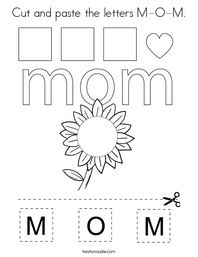Cut and paste the letters M-O-M. Coloring Page