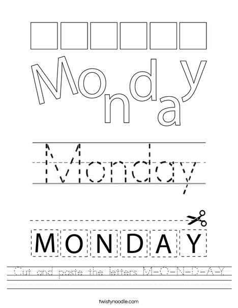 Cut and paste the letters M-O-N-D-A-Y. Worksheet