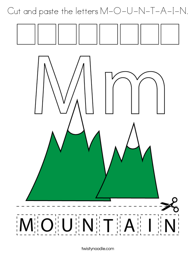 Cut and paste the letters M-O-U-N-T-A-I-N. Coloring Page