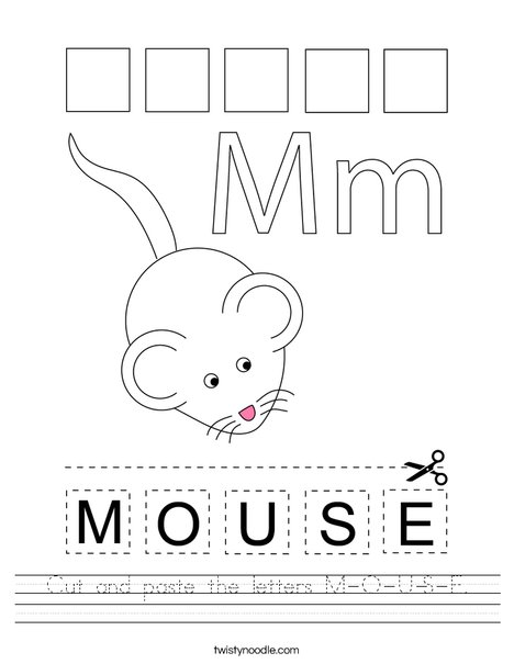 Cut and paste the letters M-O-U-S-E. Worksheet