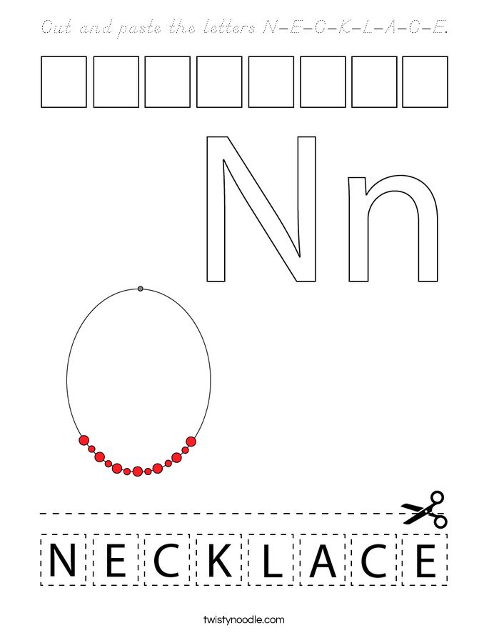 Cut and paste the letters N-E-C-K-L-A-C-E. Coloring Page
