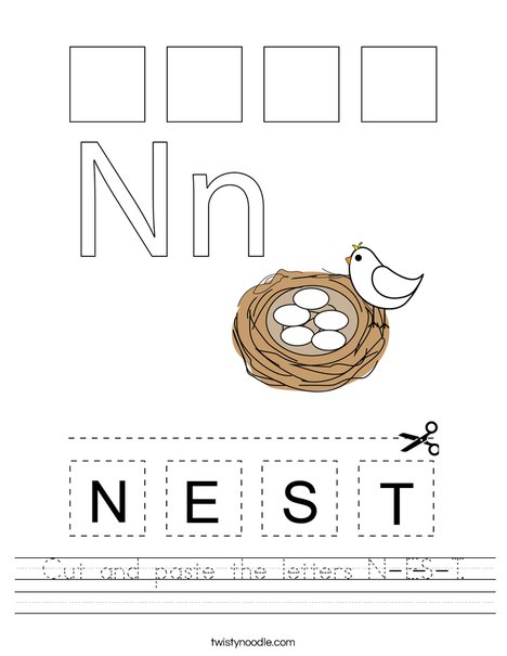 Cut and paste the letters N-E-S-T. Worksheet