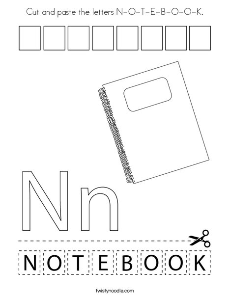 Cut and paste the letters N-O-T-E-B-O-O-K. Coloring Page