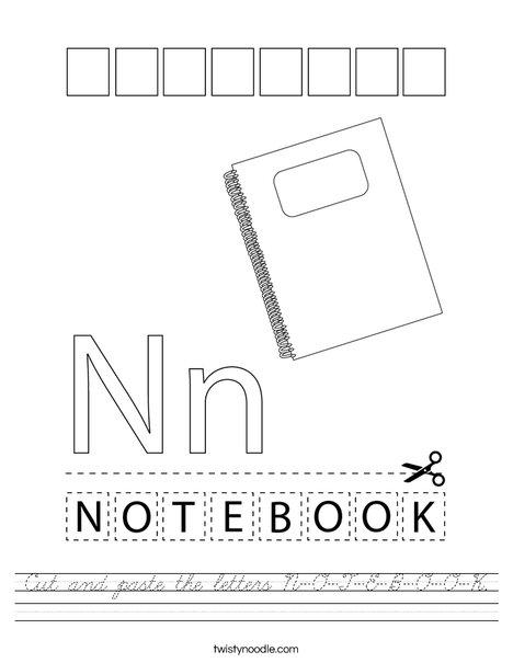 Cut and paste the letters N-O-T-E-B-O-O-K. Worksheet