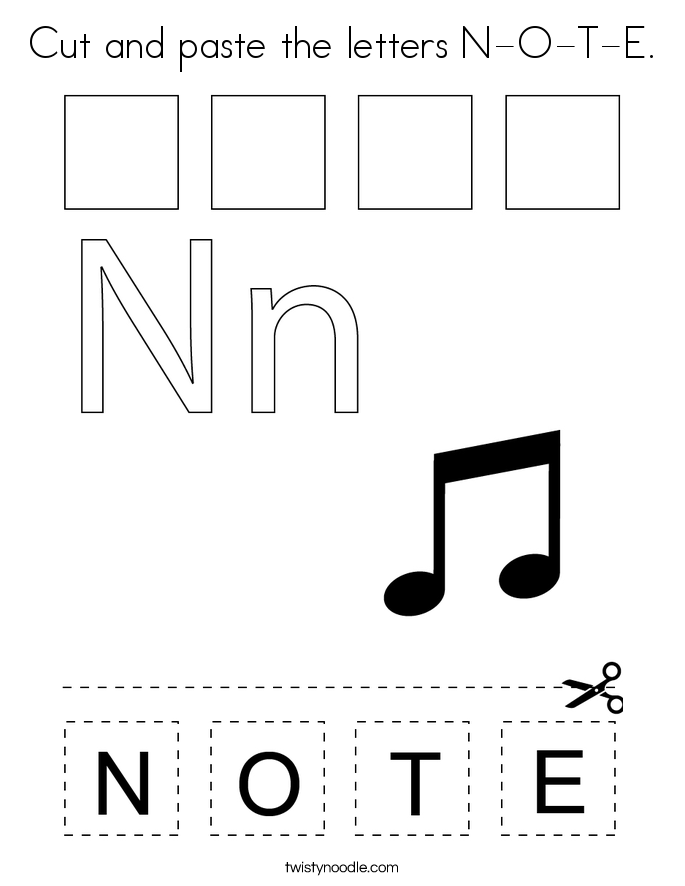 Cut and paste the letters N-O-T-E. Coloring Page