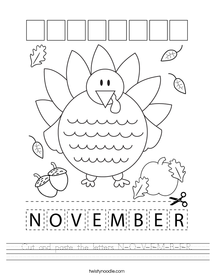 Cut and paste the letters N-O-V-E-M-B-E-R. Worksheet