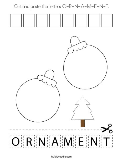 Cut and paste the letters O-R-N-A-M-E-N-T. Coloring Page