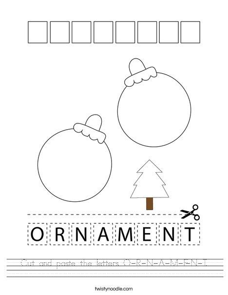 Cut and paste the letters O-R-N-A-M-E-N-T. Worksheet