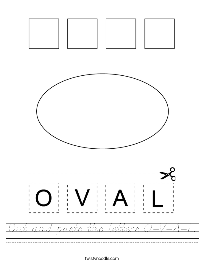 Cut and paste the letters O-V-A-L. Worksheet