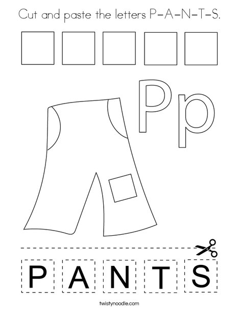 Cut and paste the letters P-A-N-T-S. Coloring Page
