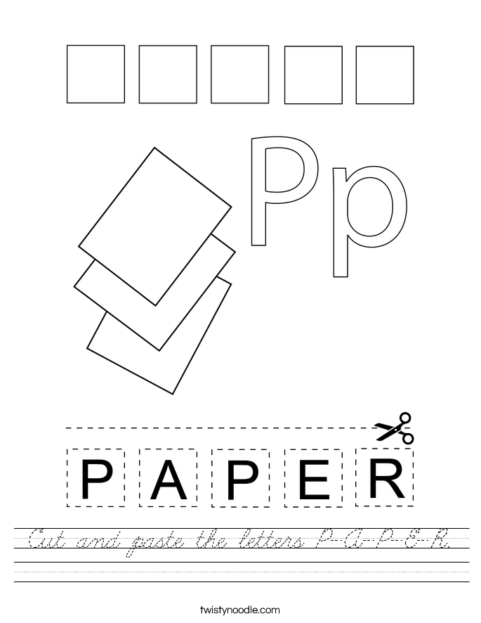 Cut and paste the letters P-A-P-E-R. Worksheet