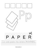 Cut and paste the letters P-A-P-E-R Handwriting Sheet