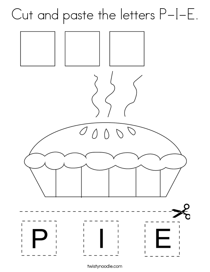 Cut and paste the letters P-I-E. Coloring Page