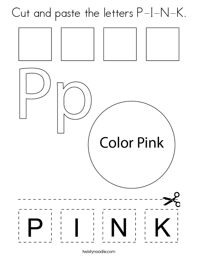 Cut and paste the letters P-I-N-K. Coloring Page