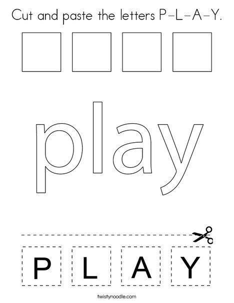 Cut and paste the letters P-L-A-Y. Coloring Page