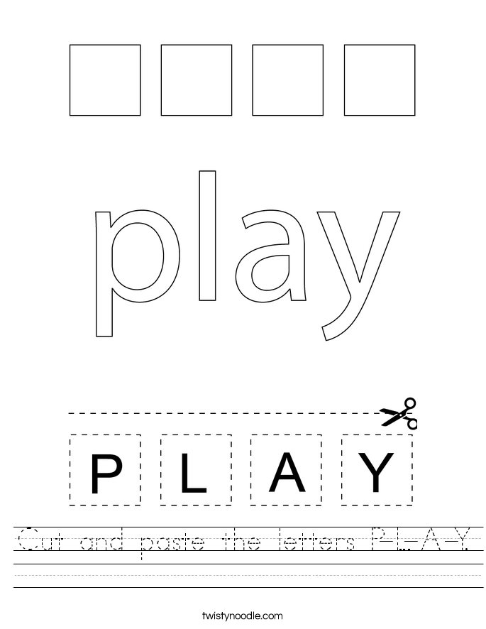 Cut and paste the letters P-L-A-Y. Worksheet