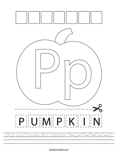 Cut and paste the letters P-U-M-P-K-I-N. Worksheet