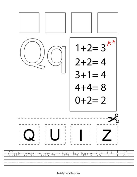 Cut and paste the letters Q-U-I-Z. Worksheet