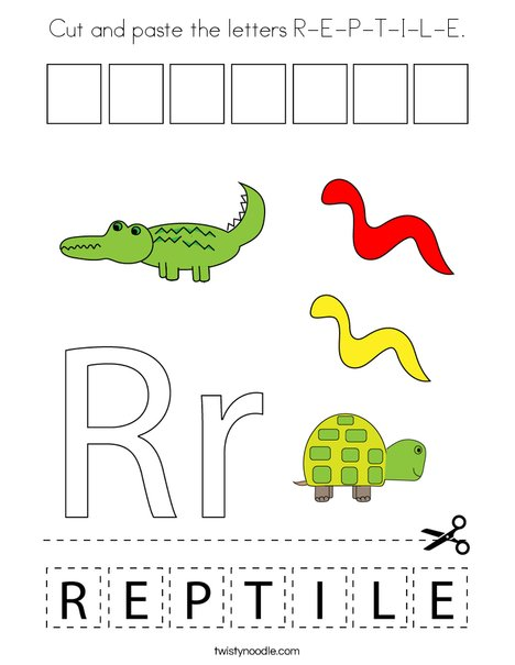 Cut and paste the letters R-E-P-T-I-L-E. Coloring Page