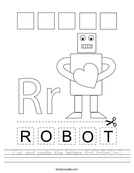 Cut and paste the letters R-O-B-O-T. Worksheet