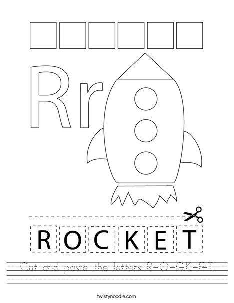 Cut and paste the letters R-O-C-K-E-T. Worksheet