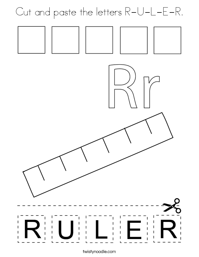 Cut and paste the letters R-U-L-E-R. Coloring Page