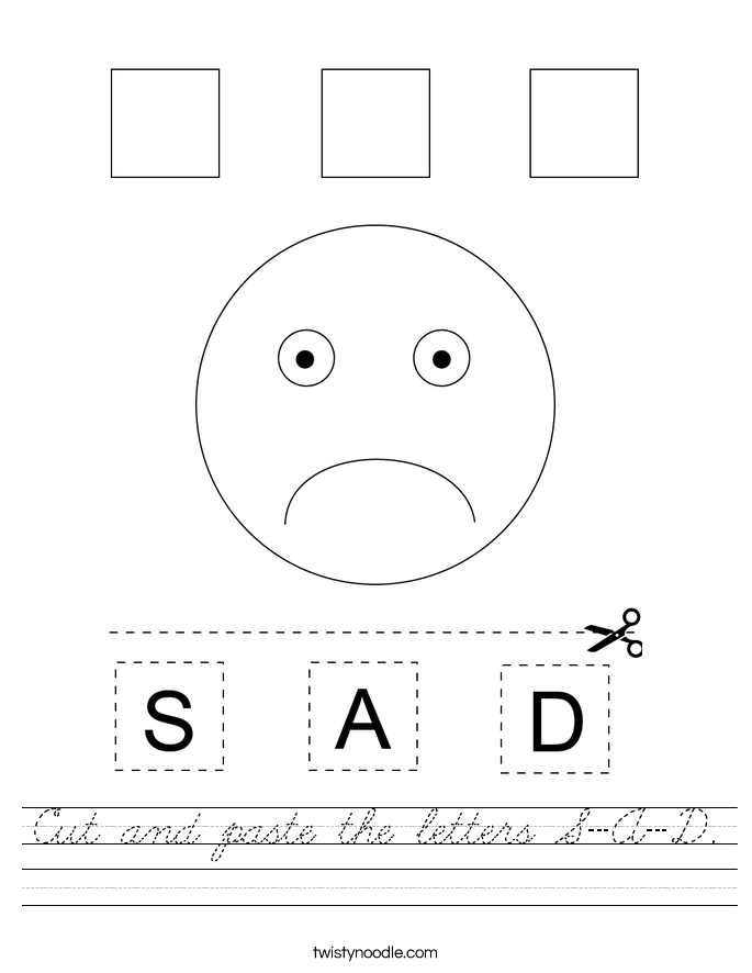 Cut and paste the letters S-A-D. Worksheet