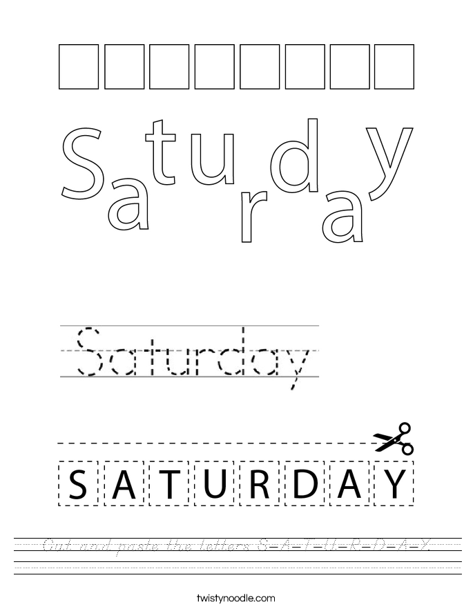 Cut and paste the letters S-A-T-U-R-D-A-Y. Worksheet