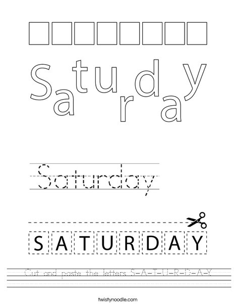 Cut and paste the letters S-A-T-U-R-D-A-Y. Worksheet