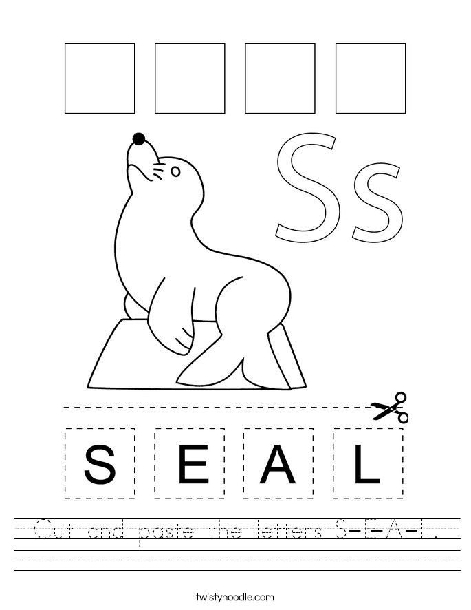 Cut and paste the letters S-E-A-L. Worksheet