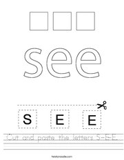 Cut and paste the letters S-E-E Handwriting Sheet