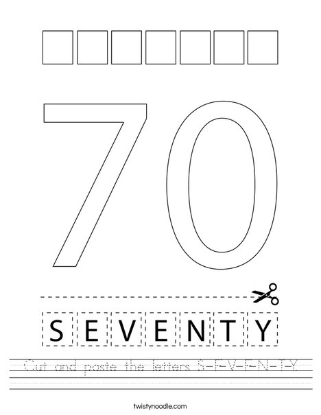 Cut and paste the letters S-E-V-E-N-T-Y. Worksheet