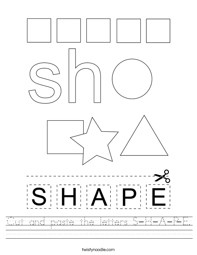 Cut and paste the letters S-H-A-P-E. Worksheet
