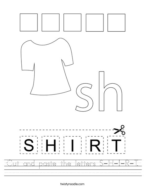 Cut and paste the letters S-H-I-R-T. Worksheet