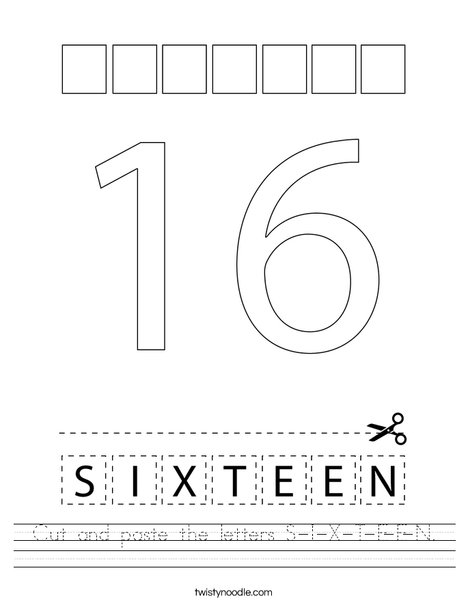 Cut and paste the letters S-I-X-T-E-E-N. Worksheet