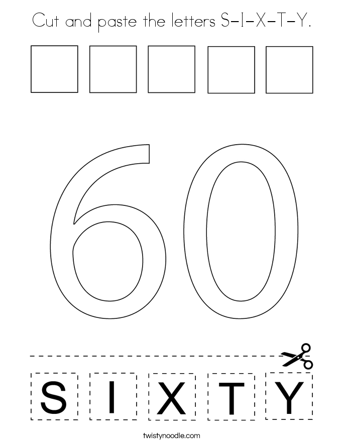 Cut and paste the letters S-I-X-T-Y. Coloring Page