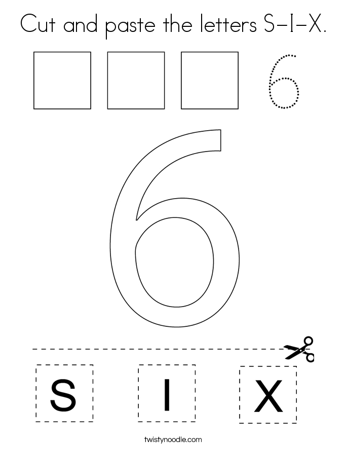 Cut and paste the letters S-I-X. Coloring Page