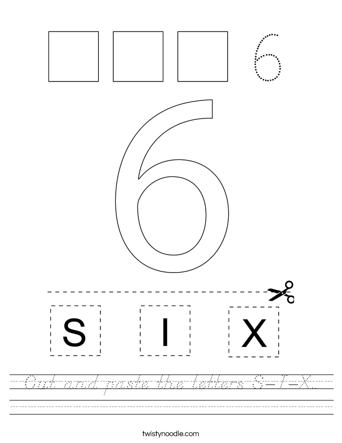 Cut and paste the letters S-I-X. Worksheet