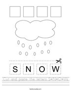 Cut and paste the letters S-N-O-W Handwriting Sheet