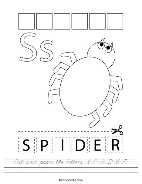 Cut and paste the letters S-P-I-D-E-R. Worksheet