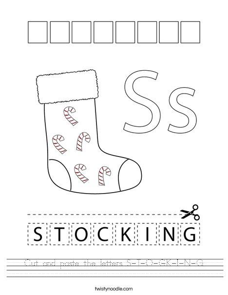Cut and paste the letters S-T-O-C-K-I-N-G. Worksheet